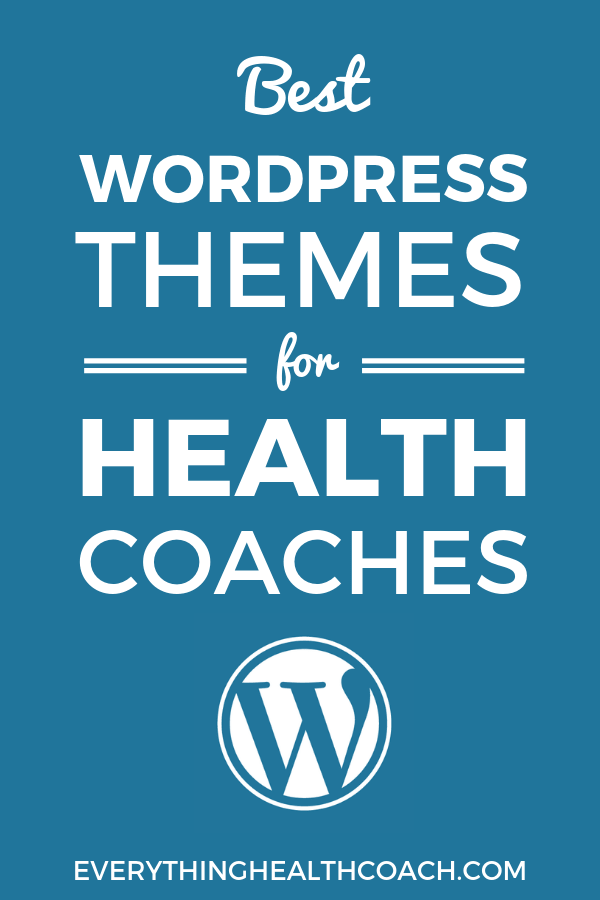 Best WordPress Themes For Health Coaches
