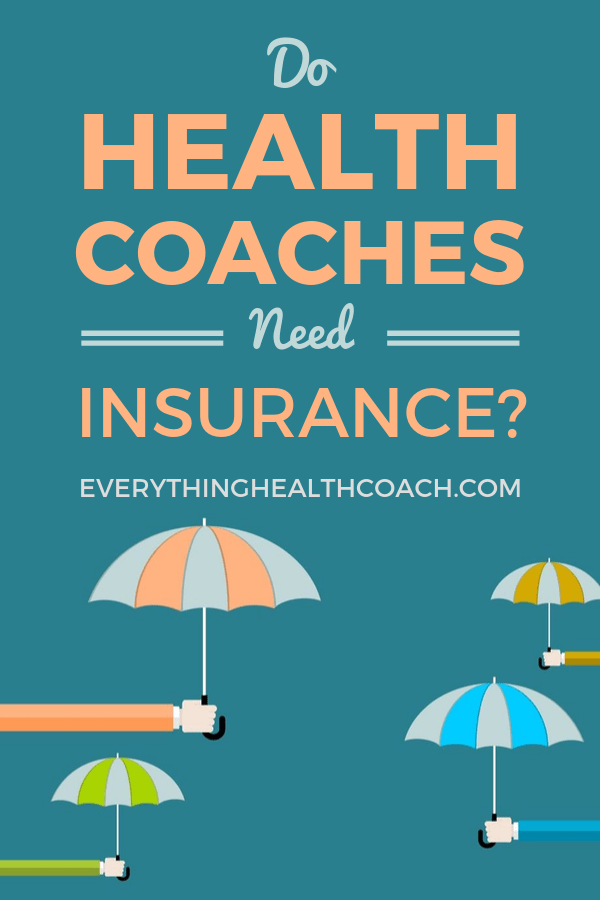 Do Health Coaches Need Insurance?