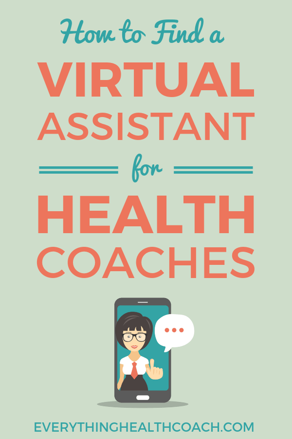 How To Find A Virtual Assistant For Health Coaches