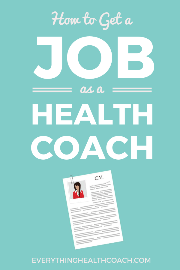 How To Get A Job As A Health Coach
