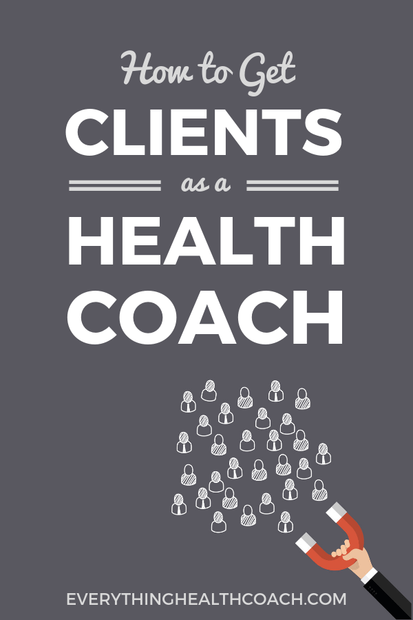 How To Get Clients As A Health Coach