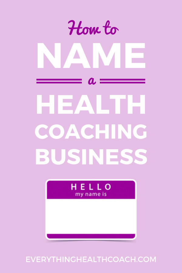 How To Name A Health Coaching Business