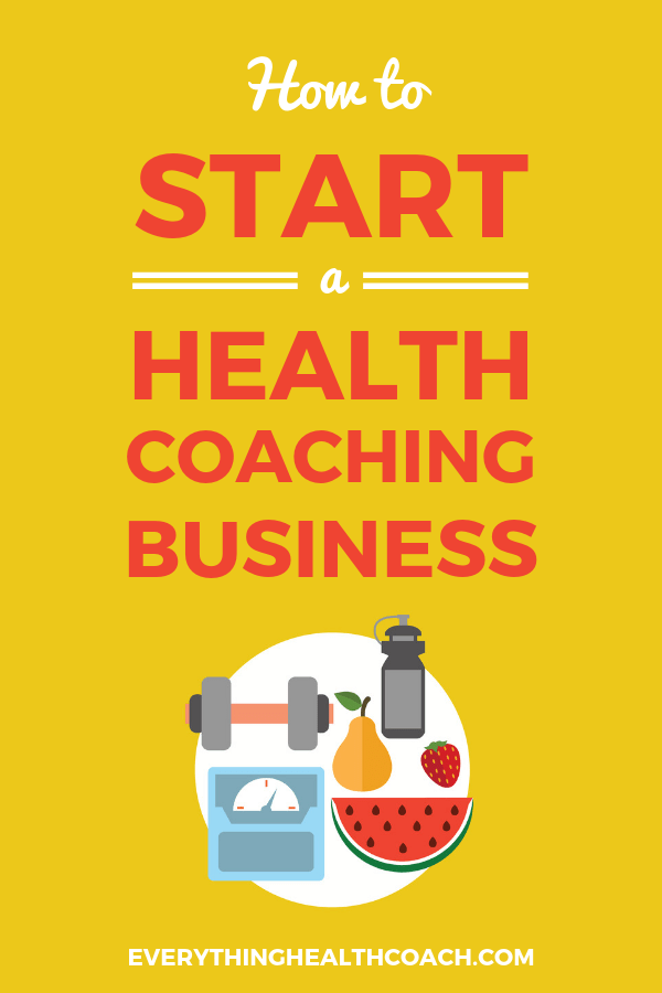 How To Start A Health Coaching Business