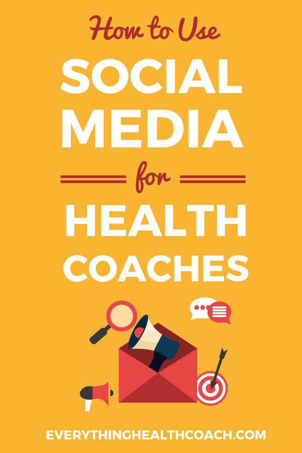How To Use Social Media For Health Coaches
