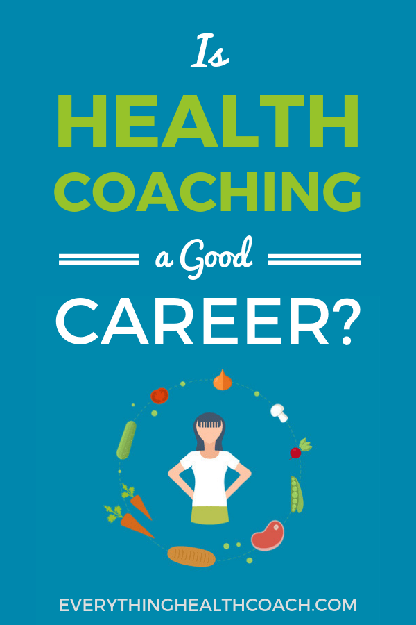 Is Health Coaching a Good Career