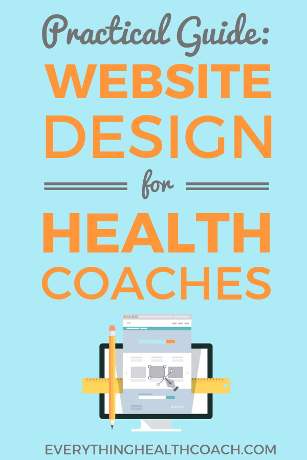 Practical Guide: Website Design For Health Coaches