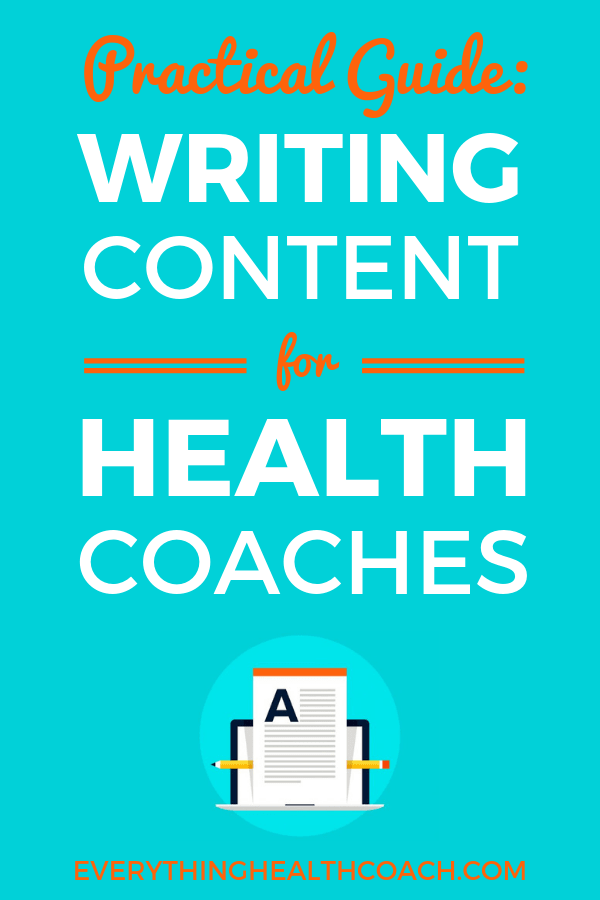 Practical Guide: Writing Content for Health Coaches